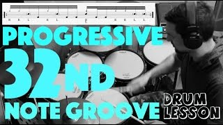 Progressive 32nd Note Groove - Ghost Note Control - Drum Lesson by Nick Bukey