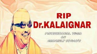 RIP Dr. KALAIGNAR a motivational video on heavenly studio's | A SURYA EDIT HOUSE |