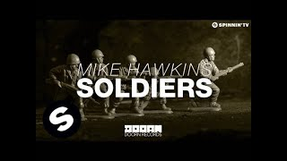 Mike Hawkins - Soldiers (OUT NOW)