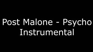 Post Malone - Psycho (Instrumental) - No Copyright