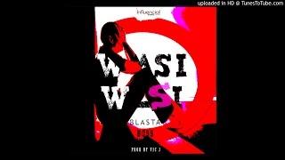 Wacha Wasi Wasi - Blasta Boss!