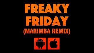 Freaky Friday (Marimba Remix)