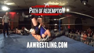 AAW Path of Redemption 2017 Official Trailer | AAW Pro Wreslting