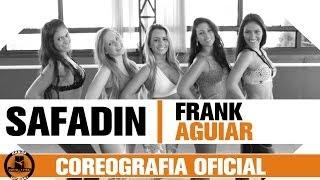 Safadin - Frank Aguiar | Coreografia Oficial