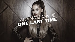 Ariana Grande - One Last Time (Official Lyric Video)