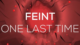 Feint - One Last Time