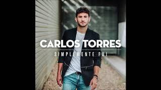 Carlos Torres - Lluvia De Tus Lágrimas