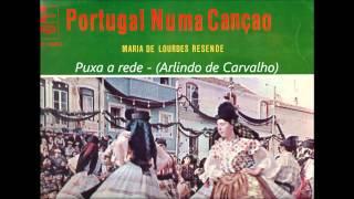 Maria de Lurdes Resende - Puxa a Rede (Arlindo de Carvalho)