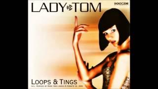 Lady Tom - Loops & Tings (Marc van Linden Radio Cut)
