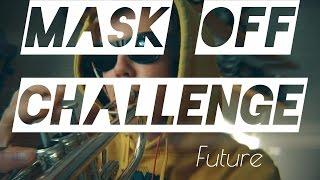MASK OFF CHALLENGE TRUMPET