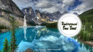 DJ Snake - Bird Machine [Bass Boosted]