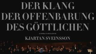 Kjartan Sveinsson - Der Klang der Offenbarung des Göttlichen