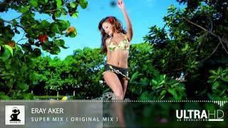 Eray Aker - Super Mix ( Official Video )