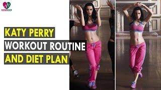 Katy Perry Workout Routine & Diet Plan    Health Sutra - Best Health Tips