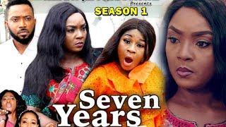 SEVEN YEARS SEASON 1 - Chioma Chukwuka | Destiny Etiko | Fredrick Leonard 2019 Nollywood Movie
