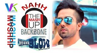 Harrdy Sandhu ♫ Latest Big Hit ♫ Mashup | Backbone with Hornn Blow | Naah | Harrdy Remix