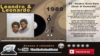 Leandro & Leonardo - Quebra Esse Gelo