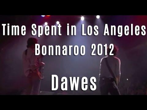 dawes-time-spent-in-los-angeles-bonnaroo-2012-dawes