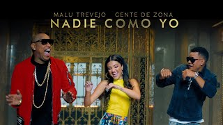 Malu Trevejo and Gente De Zona – Nadie Como Yo (Official Video)