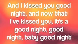 (Kissed You) Good Night By Gloriana Lyrics
