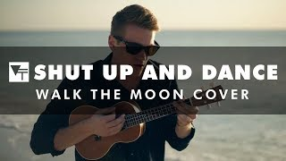 Vinyl Theatre: Shut Up and Dance (Walk The Moon Cover)