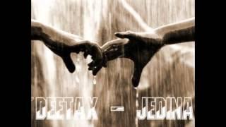 DeeTaX - JEDINÁ ! (2013)