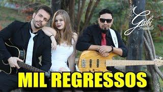 MIL REGRESSOS - Gabi Fratucello