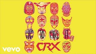 CRX - Ways to Fake It (Audio)