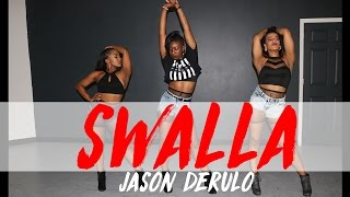 Jason Derulo - Swalla (Feat. Nicki Minaj & Ty Dolla $ign)| Choreography by Jasmine Bunn