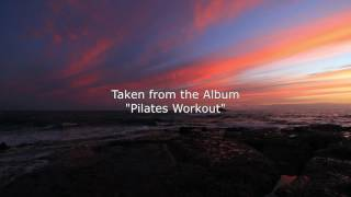 Pilates Music Ensemble - At The End Of The Day