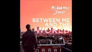 M1 - Free Up (Between Me and the World 2016)