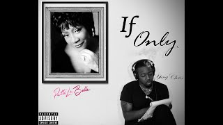 Patti Labelle - If Only You Knew - Ft. Yung Chris (Remix)