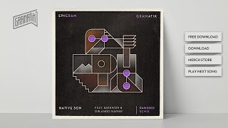 Gramatik - Native Son Feat. Raekwon & Leo Napier (Ramzoid remix)
