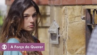 A Força do Querer: capítulo 35 da novela, sexta, 12 de maio, na Globo