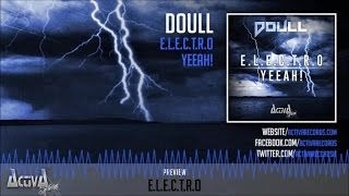 Doull - E.L.E.C.T.R.O - Official Preview (ACTSH005) (Activa Shine)