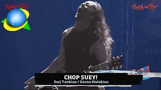 System Of A Down - Chop Suey! live【Rock In Rio 2011 | 60fpsᴴᴰ】