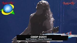 System Of A Down - Chop Suey! live【Rock In Rio 2011 | 60fpsᴴᴰ】