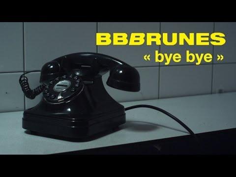 bb-brunes-bye-bye-clip-officiel-bbbrunesmusic
