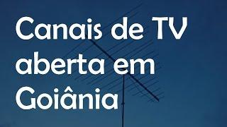 📺 Canais abertos de Goiânia || Helen Fernanda