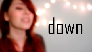 Down - Jason Walker | Raquel Eugenio Cover