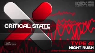 KSX023 Type 41 - Night Rush (Casey Rasch Vs. John Merki Remix)