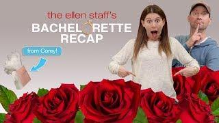 The Ellen Staff's 'Bachelorette Recap': Hannah Beast Meets Her Men