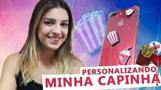 PERSONALIZANDO MINHA CAPINHA