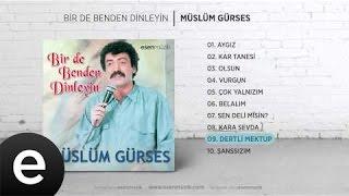 Dertli Mektup (Müslüm Gürses) Official Audio #dertlimektup #müslümgürses