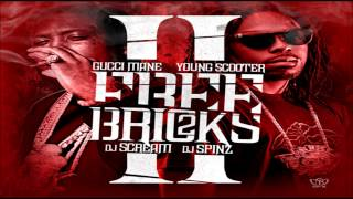 Gucci Mane & Young Scooter - Jugg Finesse