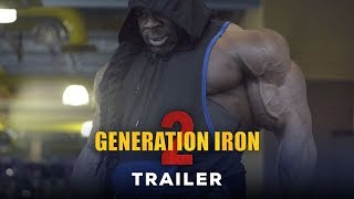 Generation Iron 2 - Official Trailer (HD) | Kai Greene, Calum Von Moger Bodybuilding Movie