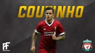 Philippe Coutinho - Danza Kuduro | Skills, Assists and Goals | 17/18 | HD