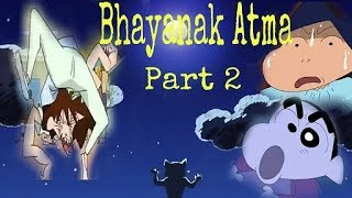 Shinchan bhayanak aatma part 2