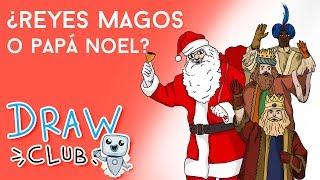 REYES MAGOS vs PAPÁ NOEL - Draw Club