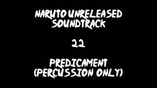 Naruto Unreleased Soundtrack - Predicament (percussion only) (REDONE)